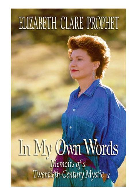 Book-In-My-Own-Words-Elizabeth-Clare-Prophet