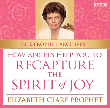 How Angels Help You Recapture the Spirit of Joy