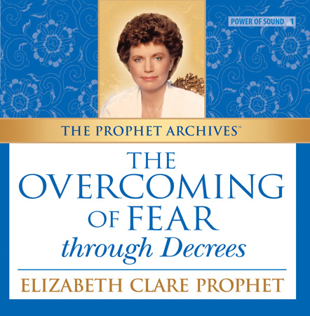 Overcoming Fear through Decrees