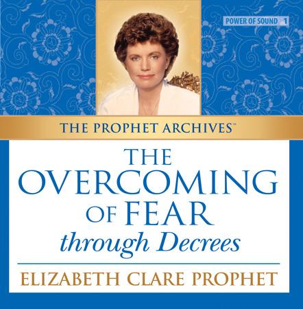 Overcoming Fear through Decrees