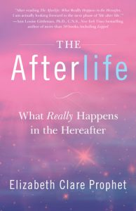 The Afterlife by Elizabeth Clare Prophet