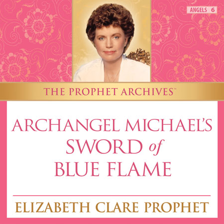 Archangel Michael's Sword of Blue Flame