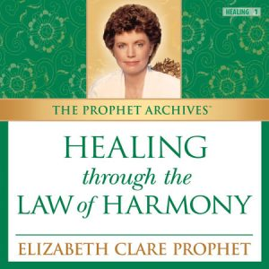 Healing through the Law of Harmony