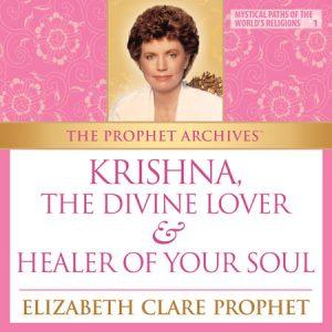 Krishna - The Divine Lover & Healer of Your Soul