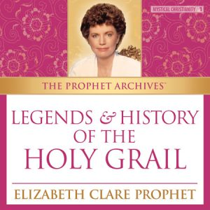 Legends and History of the Holy Grail