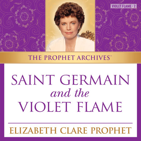 Saint Germain and the Violet Flame